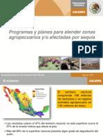 247211. Programas y Planes Para Atender Zonas Agropecuarias Yo Afectadas Por Sequía.