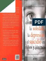 Libro Como Prevenir La Soledad, Depresion y Suicidio en Niños y Jovenes