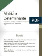 Matriz e Determinante