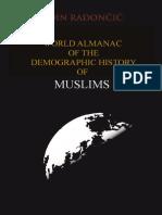 WORLD_ALMANAC_OF_THE_DEMOGRAPHIC_HISTORY_OF_MUSLIMS.pdf