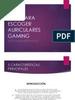 Guía Auriculares Gaming