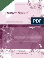 Botica Beauté - Público