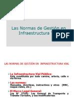 Normas de Gestión en Infreast.vial Ing. W. Zecenarro DGC