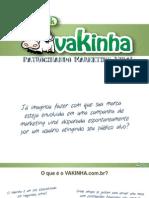 Vakinha.com.br - Apresentação para agências digitais
