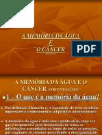 A Memória Da Água e o Câncer (Orientações) -n07