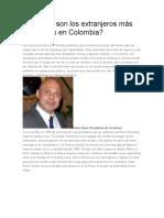 Quiénes Son Los Extranjeros Más Poderosos en Colombia