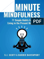 10-Minute Mindfulness_ 71 Habits for Living in the Present Mome- S.J. Scott