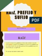Raiz Prefijo y Sufijo