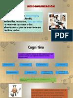 DESORGANIZACIÓN  COGNITIVA,AFECTIVA,SOCIAL.pptx