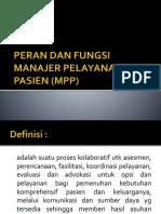 PERAN DAN FUNGSI MANAJER PELAYANAN PASIEN (MPP.pptx