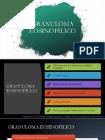 GRANULOMA EOSINOFILICO