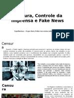 Censura, Controle Da Imprensa e Fake News