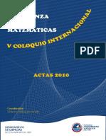 V Coloquio Internacional Enseñanza de Las Matemáticas. Actas 2010