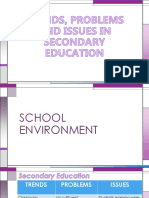 Trends, Problems and Issues in Secondary Education