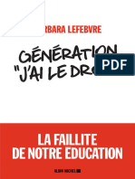 Barbara Lefebvre - Génération « J'ai le droit » _ la faillite de notre éducation-Albin Michel (2018).epub