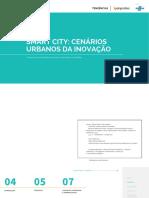 Smart City. Cenários Urbanos Da Inovação – Inovação e as Novas Dinâmicas Sociais e Econômicas Nas Cidades