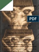 Funções Psíquicas e o Exame Do Estado Mental