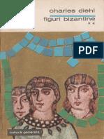 Diehl, Charles - Figuri Bizantine - Vol 2