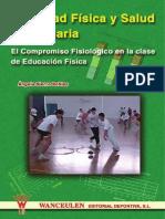 Actividad Física y Salud en Primaria El Compromiso Fisiológico en La Clase de Educación Física, Wanceulen.