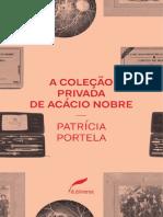 A coleção privada de Acácio Nobre, de Patrícia Portela