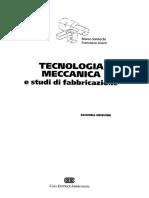 [Ingegneria - ebook] Giusti Santochi-Tecnologia meccanica e studi di fabbricazione.pdf