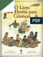William Bennett_O Livro Dos Herois Para Criancas