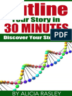 Outline Your Novel in 30 Minute - Alicia Rasley