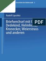 Rudolf Lipschitz - Briefwechsel mit Cantor, Dedekind, Helmholtz, Kronecker, Weierstrass und anderen