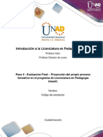 Formato para la elaborar la proyección del propio proceso formativo en el programa de Licenciatura- Paso 4, unidad 3 (1).docx