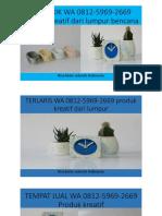 MENARIK WA 0812-5969-2669 produk kreatif dari lumpur bencana