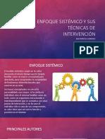 Enfoque Sistémico y Sus Técnicas de Intervencion (1)