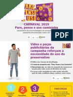 Campanha de Carnaval 2019 - Ministério da Saúde