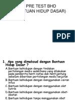 Soal Pre Test Bhd Ppt