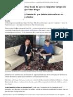 Governo Terá de Formar Base Do Zero e Respeitar Tempo Do Parlamento, Diz Major Vitor Hugo - 16-02-2019 - Mercado - Folha