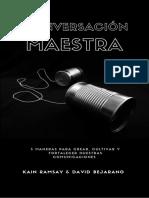 5 MANERAS PARA CREAR, CULTIVAR Y FORTALECER NUESTRAS COMUNICACIONES K.RAMSAY & D.BEJARANO