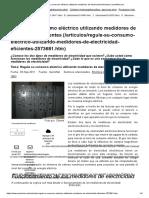Regule Su Consumo Eléctrico Utilizando Medidores de Electricidad Eficientes _ QuimiNet.com