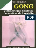3 - Qi Gong, Gymnastique Chinoise de Santé & de Longévité