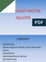 Wrought Metals
