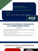 Fundamentos,Definicion y Organizacion de La Adm. Publica