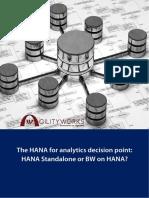 HANA-Analytics-Descison-Point-White-Paper3_Hana StandAlone or BW on Hana.pdf