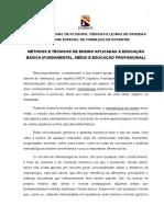MÉTODOS E TÉCNICAS DE ENSINO APLICADAS À EDUCAÇÃO BÁSICA (FUNDAMENTAL, MÉDIO E EDUCAÇÃO PROFISSIONAL)