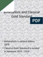 Bimetallism and Classical Gold Standard