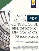 Compilado de Questões de Concursos __de Biblioteconomia Dos Anos de 1999 a __2018