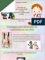 ESTRATEGIAS PARA DESARROLLAR LAS HABILIDADES DE LOS NIÑOS