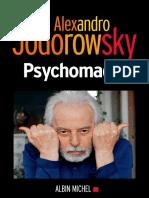 Psychomagie Alexandro Jodorowsky