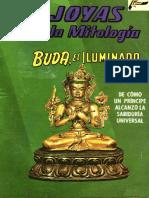 Joyas de La Mitología 100 - Buda, El Iluminado