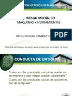 2. RIESGO MECANICO Maquinas y Herramiantas