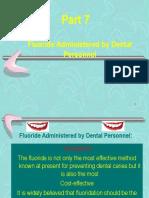 (fluorid) application in dental fields