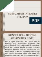 SUBSCRIBER INTERNET TELEPON