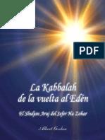 La Kabala de La Vuelta Al Eden Por Albert Gozlan Tomo i